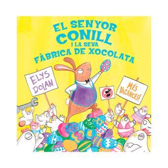 Senyor Conill I La Seva Fàbrica Xocolata
