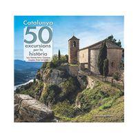 Catalunya - 50 excursions per la història