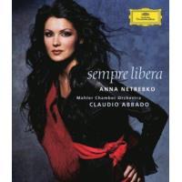 Anna Netrebko-Sempre Libera