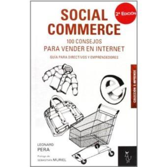 Social Commerce.100 consejos para vender en Internet