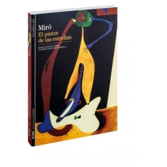 Miró, el pintor de las estrellas