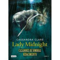 Lady Midnight. Cazadores de sombras