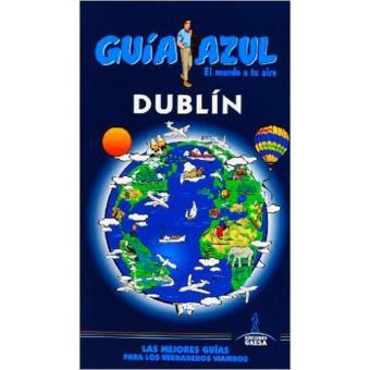 Guía Azul: Dublín
