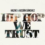 Hip hop we trust
