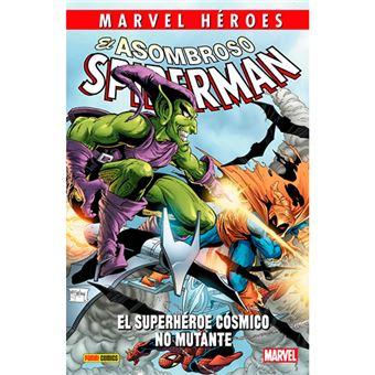 Marvel Héroes - El asombroso Spiderman - El superhéroe cósmico no mutante