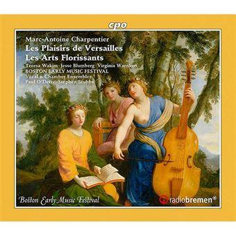 Charpentier - Les Plaisirs de Versailles & Les Arts Florissants