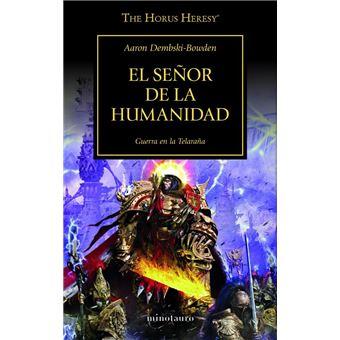 La herejía de Horus 41. El señor de la humanidad