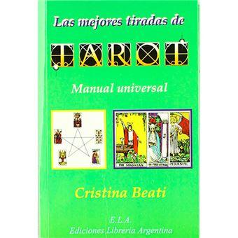 Las mejores tiradas de Tarot - Manual universal