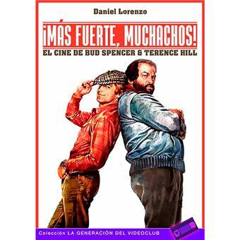 ¡Más fuerte muchachos! - El cine de Bud Spencer & Terence Hill
