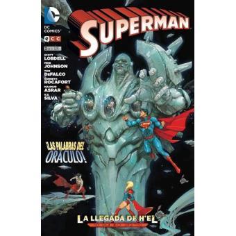 Superman. La llegada de H'el 3. Nuevo Universo DC