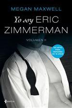 Yo soy Eric Zimmerman Vol II