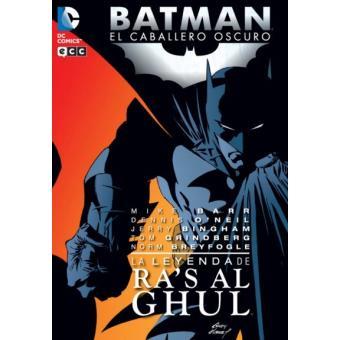 Batman. El caballero oscuro. La leyenda de Ra's Al Ghul