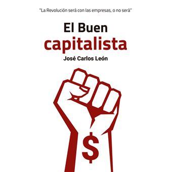 El Buen capitalista