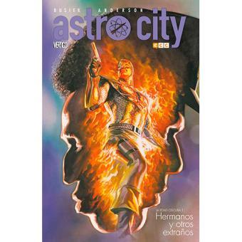 Astro City. La Edad Oscura 1: Hermanos y otros extraños