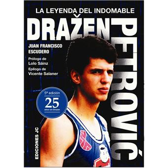 Drazen Petrovic - La leyenda del indomable