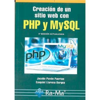 Creación de un sitio web con PHP y MYSQL (5ª edición)