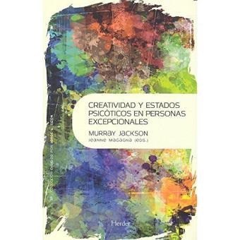 Creatividad y estados psicóticos en las personas