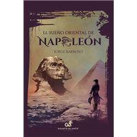 El sueño oriental de Napoleón