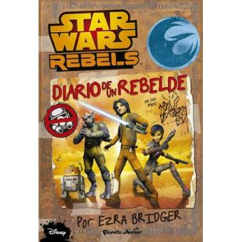 Star Wars Rebels. Diario de un rebelde