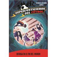 Superjusticieros 9. Intriga en El Fin del Mundo
