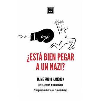 ¿Está bien pegar a un nazi?