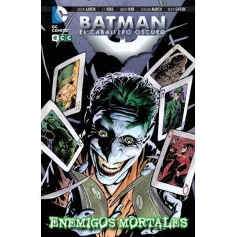 Batman. El caballero oscuro. Enemigos mortales