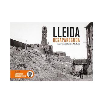 Lleida desapareguda