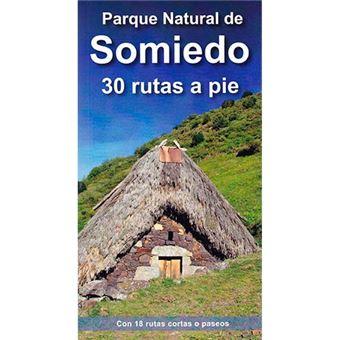 Parque Natural de Somiedo 30 rutas a pie