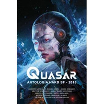Quasar. Antología Hard SF 2015