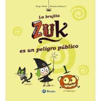 La brujita Zuk es un peligro público