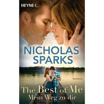 The Best of Me Mein Weg zu dir