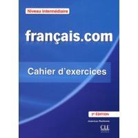 Français.com Niveau intermédiaire. Cahier d'exercices