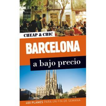 Cheap & Chic. Barcelona, a bajo precio
