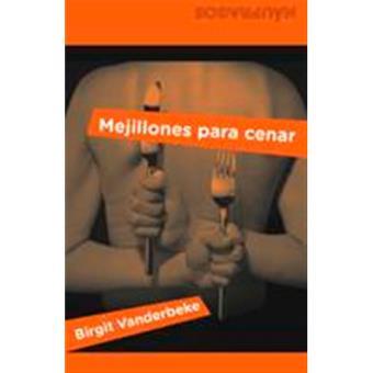 Mejillones para cenar - Birgit Vanderbeke -5% en libros | FNAC
