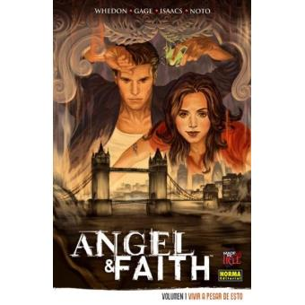 Angel & Faith 1. Vivir a pesar de todo