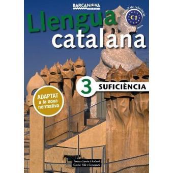 Llengua Catalana. Suficiència 3. Llibre de l'alumne