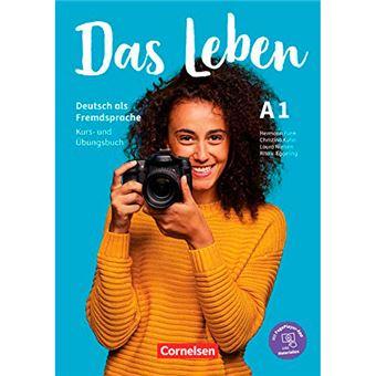 Das Leben - Kurs- und  Ubungsbuch A1 inkl - Audios, Videos, Texten und  Ubunge