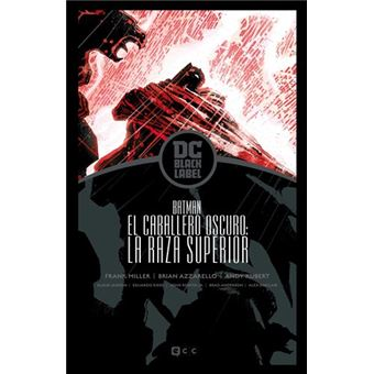 Batman: El Caballero Oscuro - La raza superior - Biblioteca DC Black Label