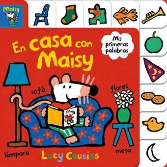 En casa con Maisy (Maisy. Todo cartón)