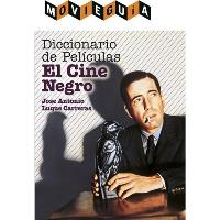 Diccionario de películas. El cine negro