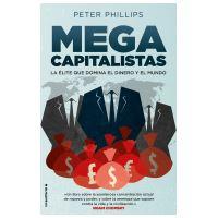 Megacapitalistas - La élite que domina el dinero y el mundo