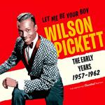 Let Me Be Your Boy. The Early Years 1957-1962