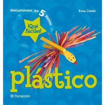 Plástico - Qué fácil es