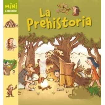 Mini Larousse. Prehistoria