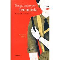 Mamá, quiero ser feminista