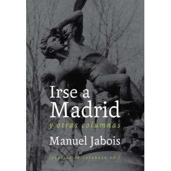 Irse a Madrid