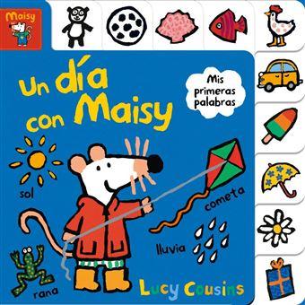Un día con Maisy (Maisy. Todo cartón)