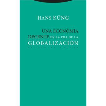 Una economia decente en la era de la globalización