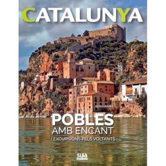 Catalunya: Pobles amb Encant i Excursions pels Voltants