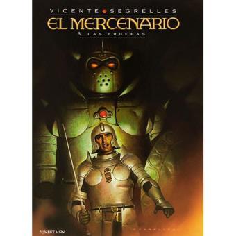 El Mercenario 3: Las pruebas